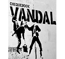 Chequebook Vandal  Photographic Print