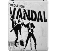 Chequebook Vandal  iPad Case/Skin