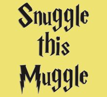 Snuggle this Muggle Kids Clothes