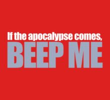 Buffy - If the apocolypse comes, beep me One Piece - Short Sleeve