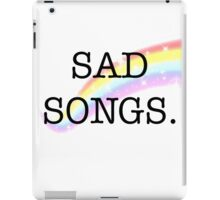Sad Songs iPad Case/Skin