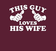 This Guy Loves His Wife Unisex T-Shirt