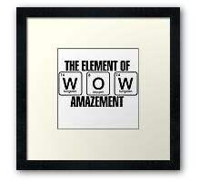 Element of Amazement Framed Print