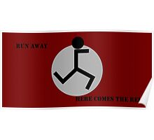 Run away here comes the Reich Poster