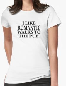 Romantic walks to..... Womens Fitted T-Shirt
