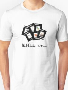 Ned Cludeo - The Weapons T-Shirt