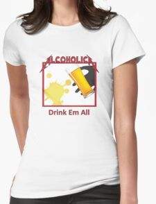 Alcoholica Womens Fitted T-Shirt