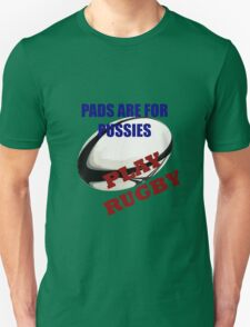 Pads are for Pussies T-Shirt