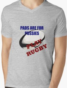 Pads are for Pussies Mens V-Neck T-Shirt