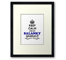 Keep Calm and Let SALANKY Handle it Framed Print