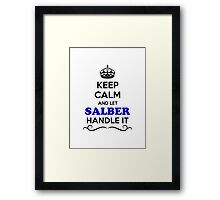 Keep Calm and Let SALBER Handle it Framed Print