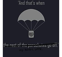 'And that's when the rest of the parachutes go off' Photographic Print