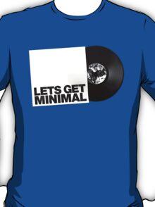 Lets Get Minimal. T-Shirt
