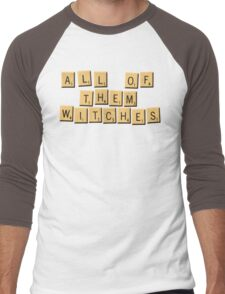 All Of Them Witches! Men's Baseball ¾ T-Shirt