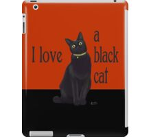 I love a black cat iPad Case/Skin