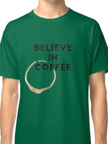 Religious Coffee Classic T-Shirt