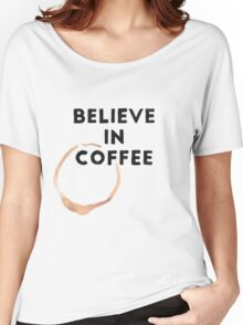 Religious Coffee Women's Relaxed Fit T-Shirt
