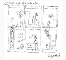 Ted and the intruder by Scapetti