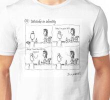 Mistake in identity Unisex T-Shirt