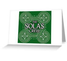 The Solas Crew Greeting Card