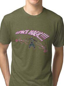 SPACE MAGIC!! Tri-blend T-Shirt