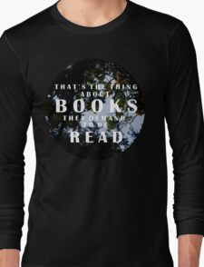 The Thing About Books Long Sleeve T-Shirt
