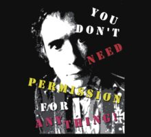 You don't need permission for anything! by David Anderson