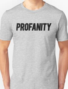 Profanity Shirt | Black Ink T-Shirt