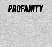 Profanity Shirt | Black Ink Unisex T-Shirt