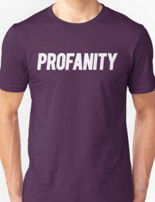 Profanity Shirt | White Ink Unisex T-Shirt