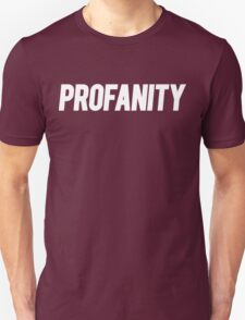 Profanity Shirt | White Ink T-Shirt