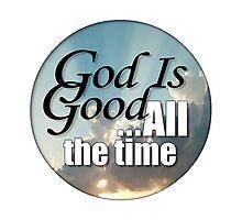 God is good Photographic Print