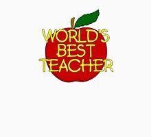 World's best teacher Unisex T-Shirt