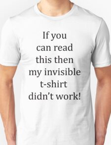 Invisible shirt T-Shirt