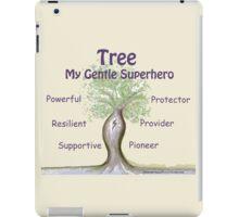 Tree - My Gentle Superhero iPad Case/Skin