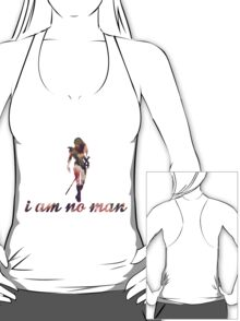 I Am No Man - Design 2 T-Shirt