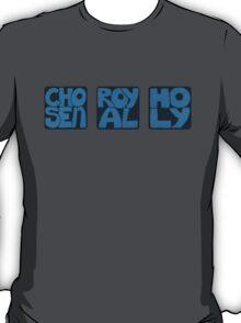 Chosen Royal Holy T-Shirt