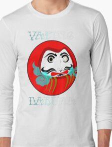 vaping daruma Long Sleeve T-Shirt