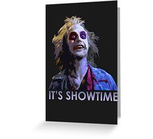 beetle juice showtime Greeting Card