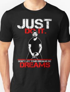 Shia Labeouf Dreams (Black Version) T-Shirt