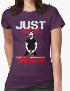 Shia Labeouf Dreams (Black Version) Womens T-Shirt
