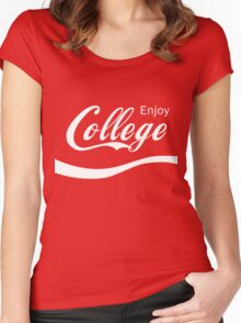 Enjoy College Life Funny LOL Design Women's Fitted Scoop T-Shirt