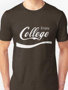 Enjoy College Life Funny LOL Design Unisex T-Shirt