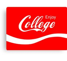 Enjoy College Life Funny LOL Design Canvas Print