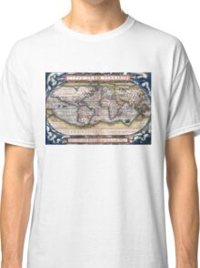1564 World Map by Ortelius Classic T-Shirt