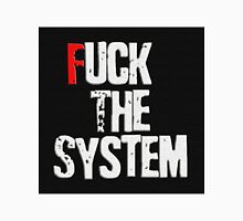 Fuck The System Unisex T-Shirt