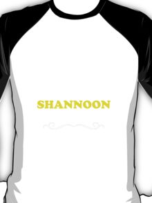 Keep Calm and Let SHANNOON Handle it T-Shirt