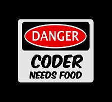CODER NEEDS FOOD, FUNNY FAKE SAFETY SIGN SIGNAGE by DangerSigns
