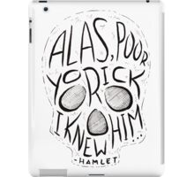 Alas, Poor Yorick iPad Case/Skin