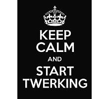 Keep calm and start twerking Photographic Print